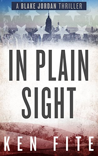 In Plain Sight: A Blake Jordan Thriller