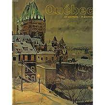 Québec en peinture =: Québec in painting