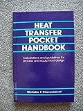 img - for Heat Transfer Pocket Handbook by Cheremisinoff, Nicholas P. (1984) Hardcover book / textbook / text book