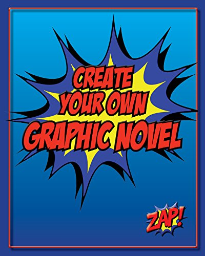 Create Your Own Graphic Novel: How to Write A Graphic, used for sale  Delivered anywhere in USA