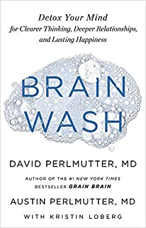Book Cover: Brain Wash: Detox Your Mind for Clearer Thinking, Deeper Relationships, and Lasting Happiness