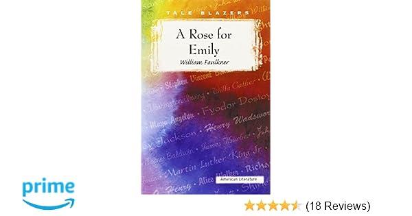 A Rose For Emily Tale Blazers William Faulkner   A Rose For Emily Tale Blazers William Faulkner   Amazoncom Books