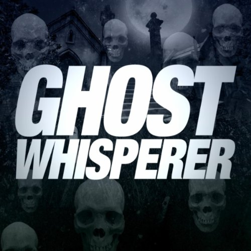 Ghost Whisperer Soundtrack - Complete Song List | Tunefind