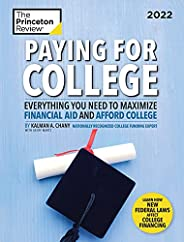 Paying for College, 2022: Everything You Need to Maximize Financial Aid and Afford College (2021) (College Adm