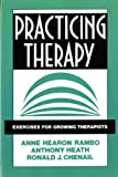 img - for Practicing Therapy: Exercises for Growing Therapists (Norton Professional Books) book / textbook / text book