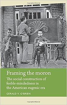 Book Framing the moron (Disability History)