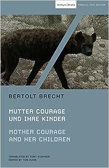 Mother Courage and Her Children: Mutter Courage und ihre Kinder (Modern Classics)