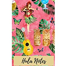 Hula Notes: Blank Lined Paper to Write about your Hawaiian Hula Class