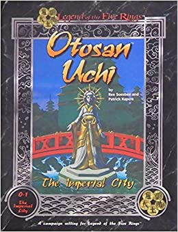 Otosan Uchi Boxed Set (Legend of the Five Rings, O-1 The Imperial City):  Ree Soesbee, Patrick Kapera: Amazon.com: Books