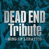 V.A. - Dead End Tribute Song Of Lunatics [Japan CD] AVCD-38651