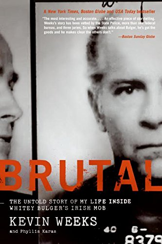 - Brutal: The Untold Story of My Life Inside Whitey Bulger's Irish Mob