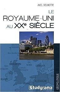 """Afficher """"Le Royaume-Uni au XXe siècle"""""""