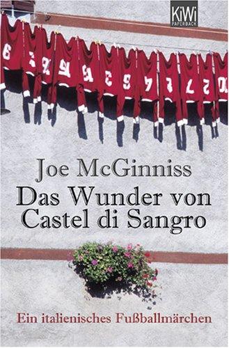 Das Wunder von Castel di Sangro: Ein italienisches Fußballmärchen (KiWi)