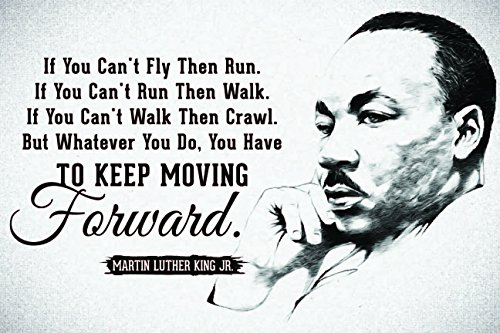 JSC455 Keep Moving Forward Martin Luther King Jr Quote Poste
