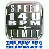 Speed Limit 140 Bpm + New Era
