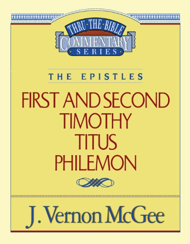 1 & 2 Timothy / Titus / Philemon - Book #50 of the Thru the Bible