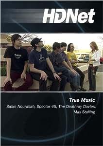 True Music: Salim Nourallah, Spector 45, The Deathray Davies, Max Stalling