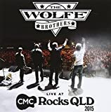Wolfe Brothers: Live at Cmc Rocks Qld 2015