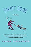 Swift Edge: A Mystery (A Charlie and Gigi Mystery Book 2)