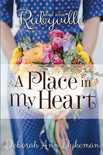 Rubyville: A Place in My Heart, Book 4 by [Dykeman, Deborah]