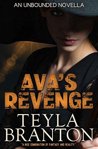 Ava's Revenge (Unbounded Series Book 7) by [Branton, Teyla]