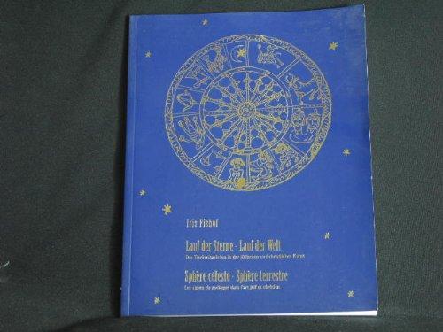 Lauf der Sterne - Lauf der Welt : das Tierkreiszeichen in der jüdischen und christlichen Kunst = Sphère célest - sphère terrestre.