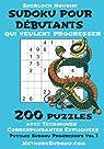 Sudoku Pour Débutants Qui Veulent Progresser par Houdini