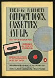 img - for The Penguin Guide to Compact Discs, Cassettes and LPs (Penguin Handbooks) book / textbook / text book