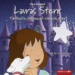 Fabelhafte Gutenacht-Geschichten (Lauras Stern - Gutenacht-Geschichten 10)