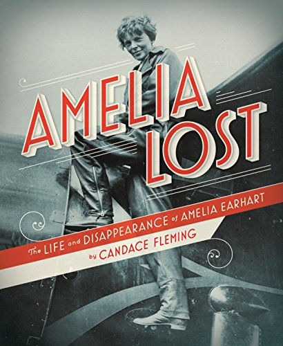 51ghBT7qM3L - Amelia Lost: The Life and Disappearance of Amelia Earhart