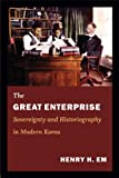 The Great Enterprise, Henry H. Em, 0822353571