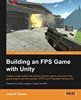 Building an FPS Game with Unity Front Cover