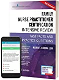 img - for Family Nurse Practitioner Certification Intensive Review, Third Edition: Fast Facts and Practice Questions (Book + Free App) book / textbook / text book