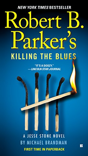 Robert B. Parker's Killing the Blues (Jesse Stone Novels Book 10) (Top Ten Best Actors)