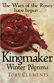 Book Kingmaker: Winter Pilgrims: (Book 1)