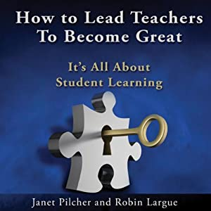 How to Lead Teachers to Become Great Audiobook