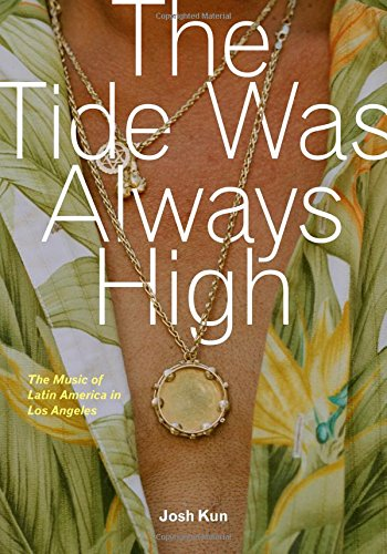 The Tide Was Always High: The Music of Latin America (Always Music)
