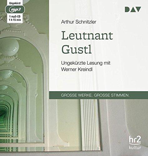 Leutnant Gustl  Ungekürzte Lesung Mit Werner Kreindl  1 Mp3 CD