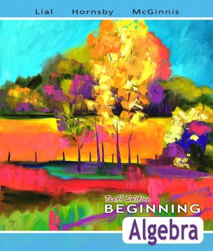 Beginning Algebra plus MyMathLab Student Starter Kit (10th Edition)