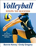Volleyball: Steps to Success, Bonnie Kenny, Cindy Gregory, 0736063374