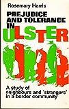 Prejudice and Tolerance in Ulster 9780719019456