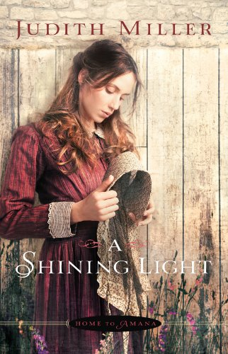 A Shining Light (Home to Amana Book #3)