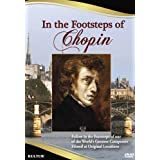 FREDERIC CHOPIN - IN THE FOOTSTEPS OF CH