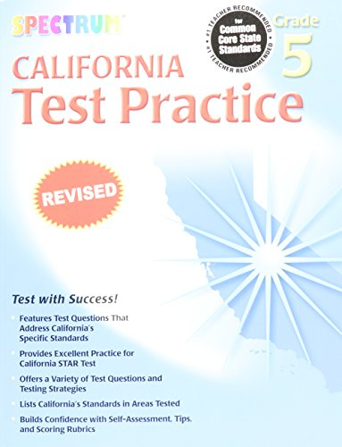 Spectrum State Specific: California Test Practice, Grade - California Spectrum The