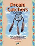 img - for Dream Catchers: Activities : Career Development Projects, 75 Activities Plus Worksheets to Supplement the Dream Catchers Student Workbook by Norene Lindsay book / textbook / text book