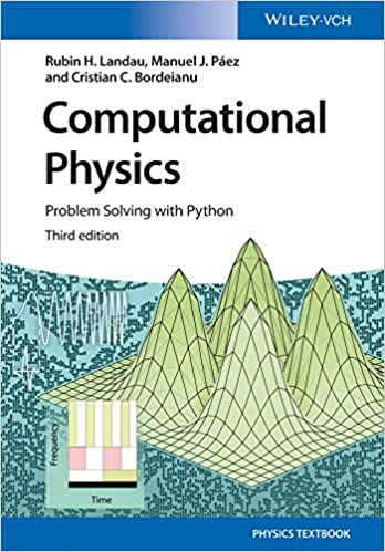 Computational Physics: Problem Solving with Python: Rubin H