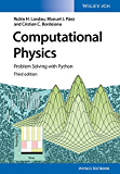 Computational Physics: Problem Solving with Python