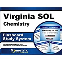 Virginia SOL Chemistry Flashcard Study System: Virginia SOL Test Practice Questions & Exam Review for the Virginia...