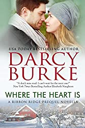Where the Heart Is (Ribbon Ridge) (English Edition)