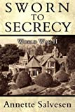 img - for Sworn to Secrecy: World War II book / textbook / text book